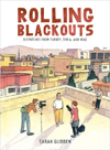 Sarah Glidden: Rolling Blackouts (Drawn & Quarterly)
